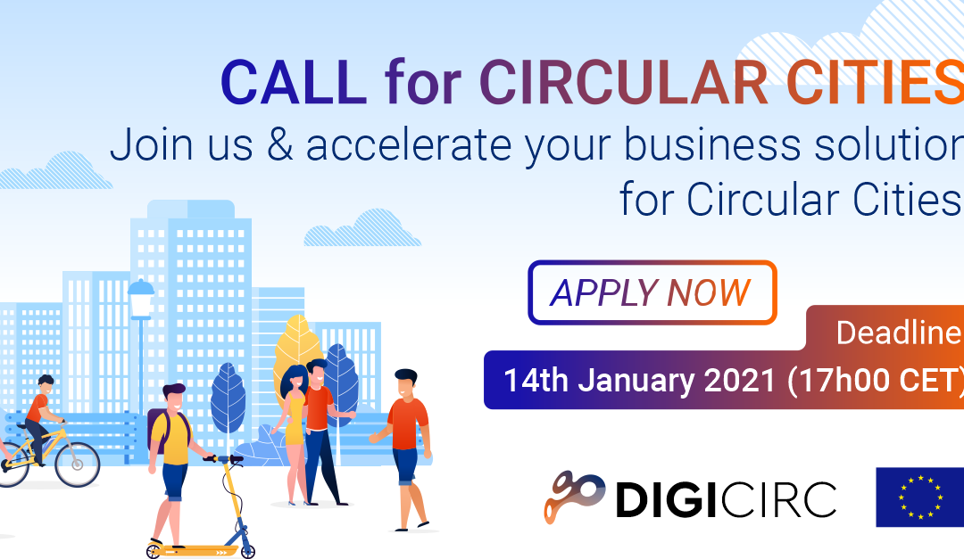 European Call for Projects by Cap Digital : DigiCirc (deadline January 14th 2021)